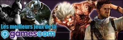 les meilleurs jeux de la GamesCom ! Avec Jeuxvidéo.com