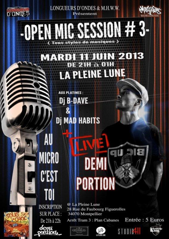 OPEN MIC SESSION #3  AVEC DEMI PORTION le 11 Juin 2013 au bar La Pleine Lune - Montpellier