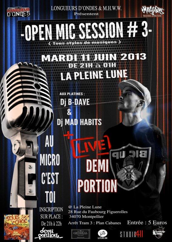 Open Mic Session #3 avec Demi Portion le 21 Juin 2013 - Montpellier - Pleine Lune