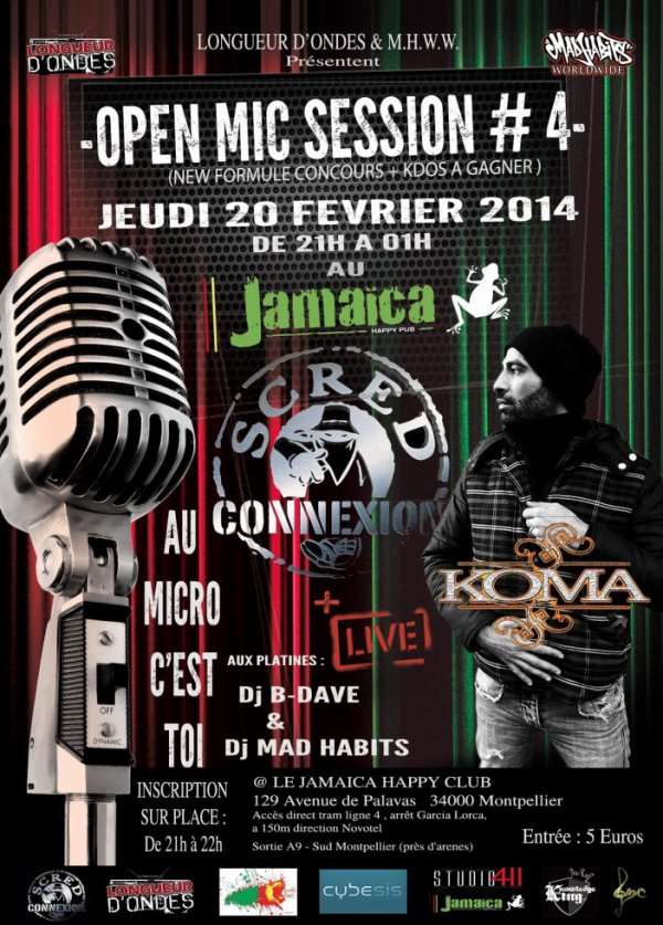 Open-Mic le 20 Février 2014 +showcase Koma Scred Connexion ! au Jamaica Montpellier !