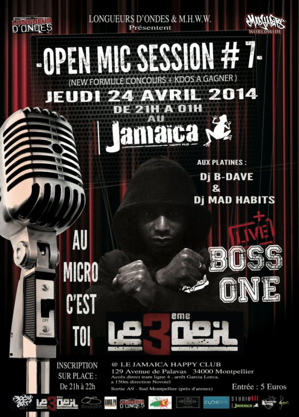 ★▓★BOSS ONE (3EME OEIL)★▓★OPEN MIC SESSION #7★▓★24 AVRIL 2014★▓★MICRO OUVERT★▓★SHOWCASE★▓★ CONCOURS RIMES FIGHT★▓★