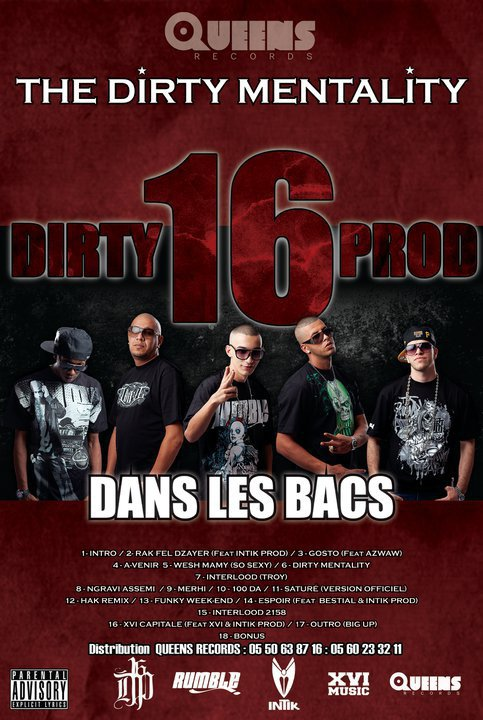 DIRTY 16 PROD - THE DIRTY MENTALITY - DANS LES BACS