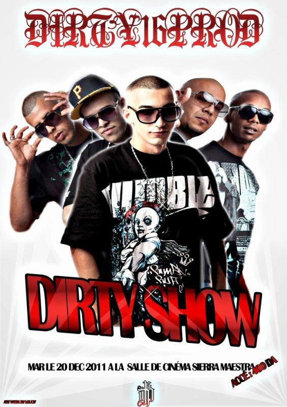 Dirty 16 Prod !! EN CONCERT !!