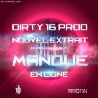 Extrait du Nouvel Album / Dirty 16 Prod - Manque - 2012 (2012)