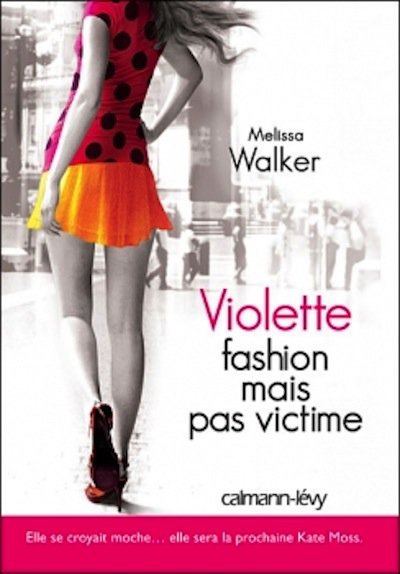 25 - Violette T2 - Fashion mais pas victime