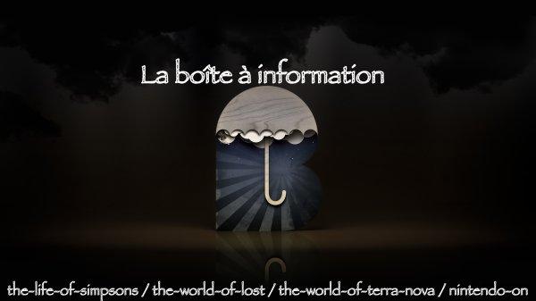 La boîte à information
