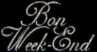 Bon week end ensoleille a tous...