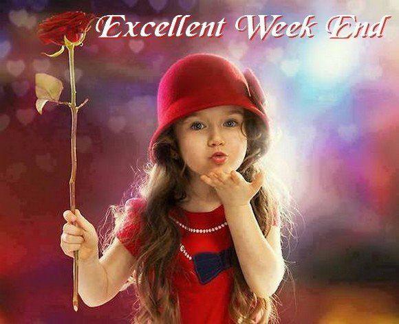 Bon week end a tous