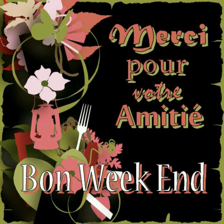Bon weekend a tous