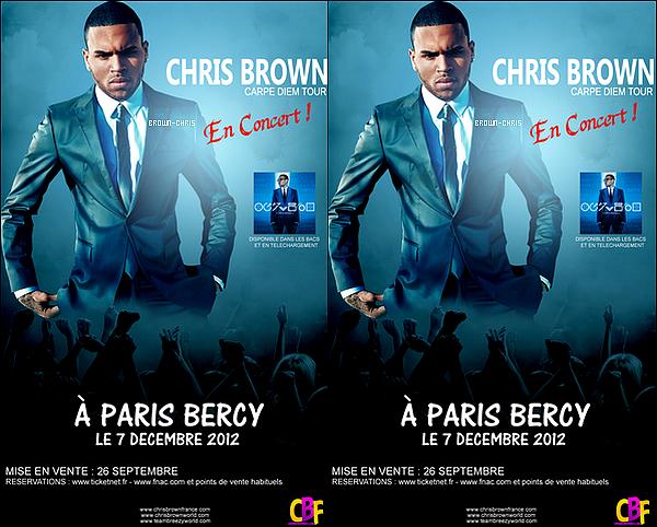 - AFFICHE PROMOTIONNELLE POUR LE CONCERT DE CHRIS BROWN A PARIS BERCY LE 7 DÉCEMBRE PROCHAIN ! -