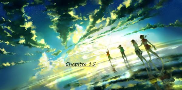 Un Monde de Magie - Chapitre 15