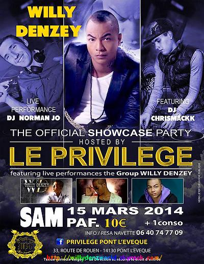 Willy Denzey au Privilège le Samedi 15 Mars 2014
