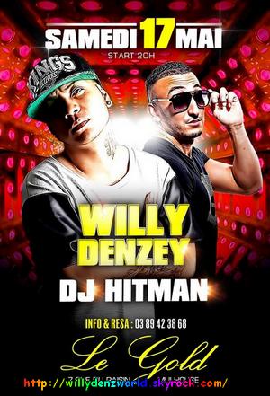 Willy Denzey sera au Gold Bar de Mulhouse le Samedi 17 Mai 2014