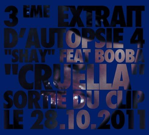 Autopsie vol.4 / Booba feat Shay - Cruella (2011)