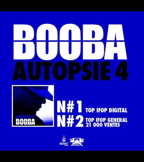 "Booba numéro 1 avec ""Autopsie 4""!"