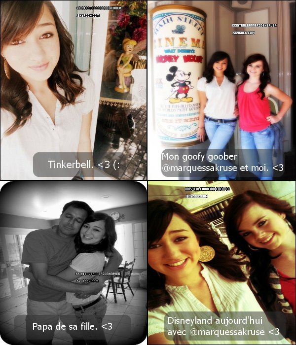 . .  - Kristen est retournée à DisneyLand il y a une semaine, avec Marquessa. .  - Une photo d'elle et son père. .  - Une photo datant de 2009, d'elle et Marquessa. . .