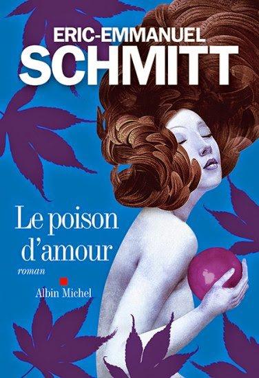 Eric-Emmanuel Schmitt, Le poison d'amour