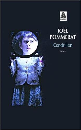 Joël Pommerat, Cendrillon