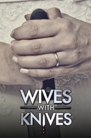 Full HD Wives with Knives S05E05 Online