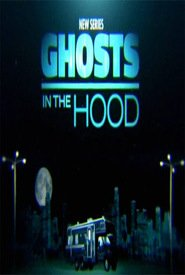 Ghosts in the Hood S01E01