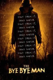 The Bye Bye Man Movie Full HD