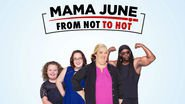 TORRENT | Mama June: From Not to Hot '1x1' | Mama June: From Not to Hot s01e01