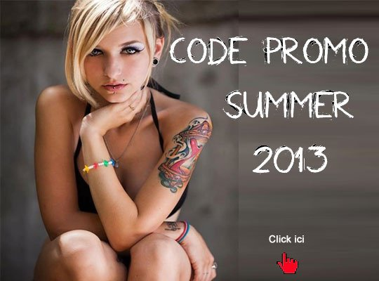 "CODE PROMO : ""SUMMER2013"""