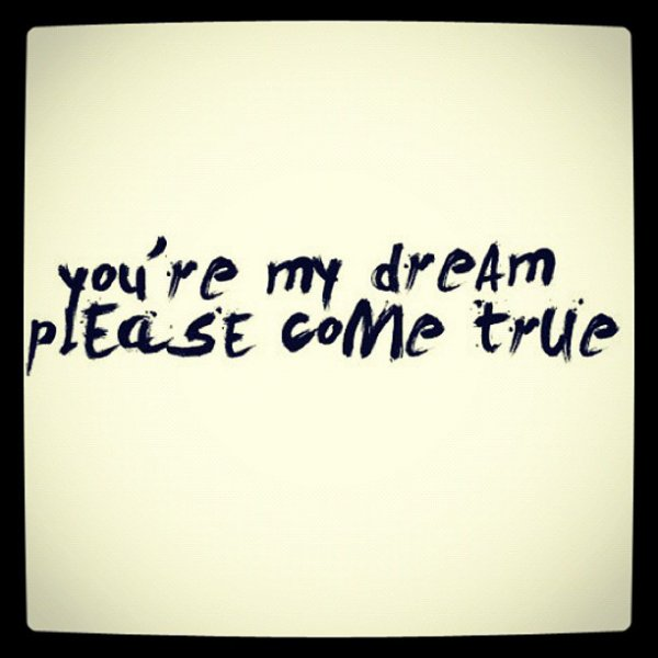 You're My Dream