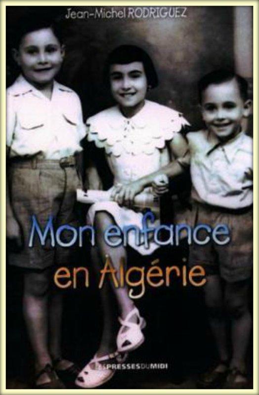 LAMTAR : Mon enfance en Algérie de Jean-Michel RODRIGUEZ