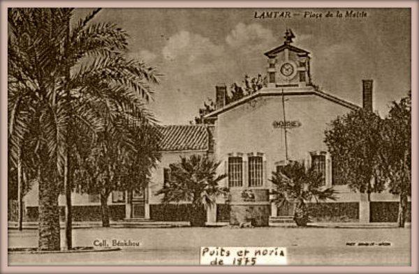 LAMTAR : Photo de la 1ère Mairie