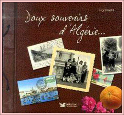 BIBLIOGRAPHIE : Doux souvenirs d'Algérie