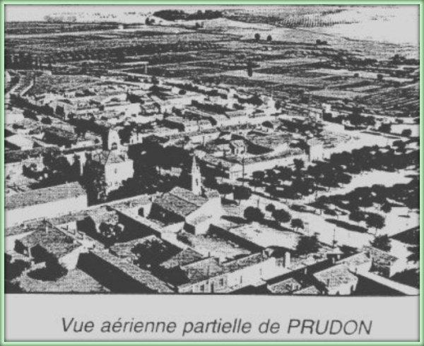 Naissance d'un village appelé PRUDON