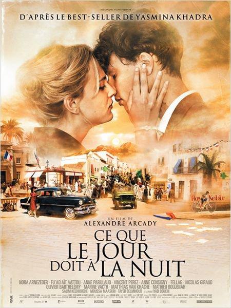 FILM : Ce que le jour doit à la nuit . sortie le Me 12 Septembre 2012