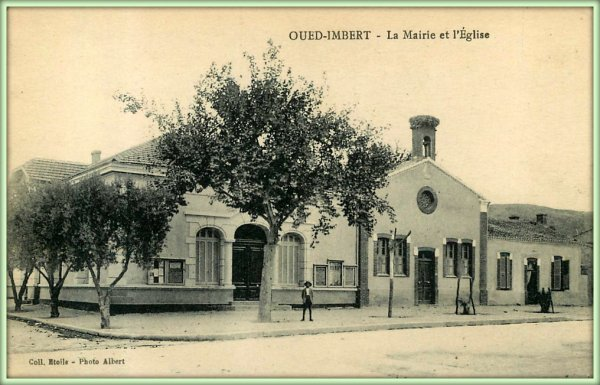 OUED IMBERT : Vieille carte postale