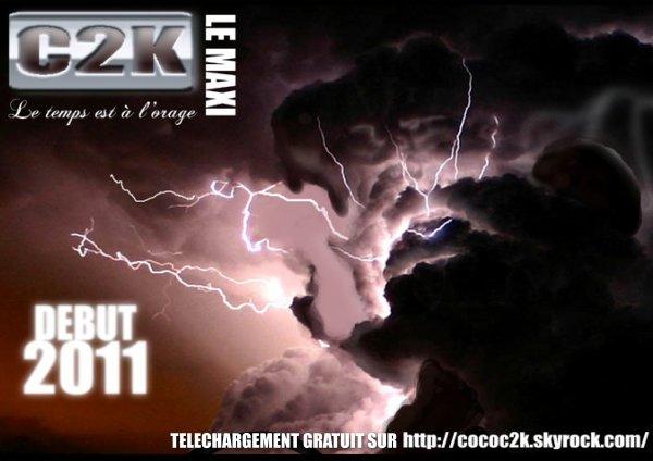 le temps est a l'orage / javais une vie (c2k coco,reis)le temps est a l'orage  (2011)