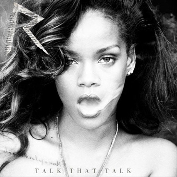 Rihanna ~ Talk that talk (deluxe edition)