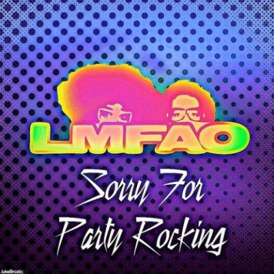 Sorry For Party Rocking / Sorry For Party Rocking (2011)