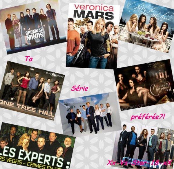 Quel est ta série préférée?!