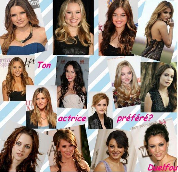 Quel est ton actrice préféré?