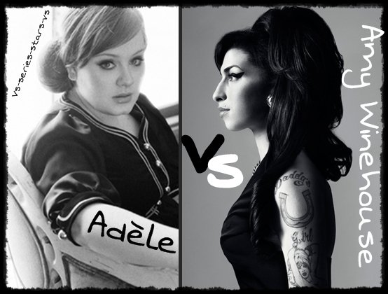 Amy Winehouse VS Adèle.