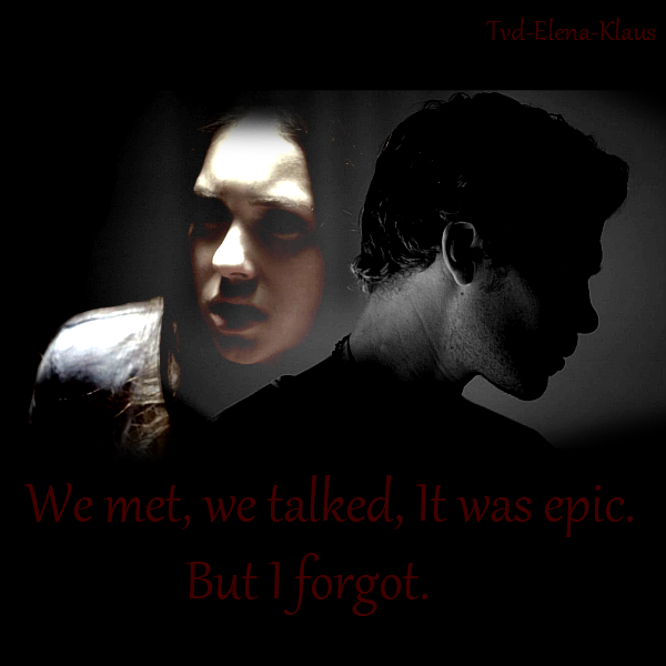We met, we talked, It was epic. But I forgot... // Fiction basée sur la série