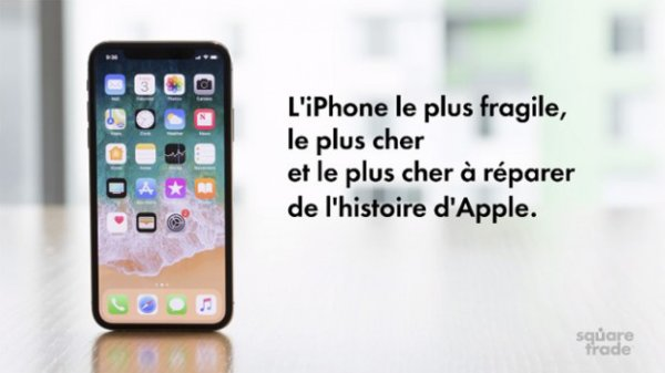 L'iPhone X est l'iPhone le plus fragile de l'histoire d'Apple