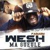 Wesh ma Gueule (Feat. La Fouine) ♪ (2013)