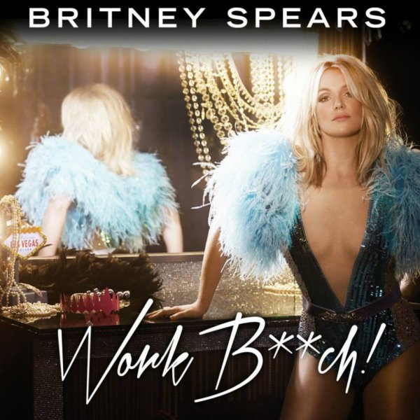 Britney Jean / Work Bitch [Skyrock Radio Edit] (2013)