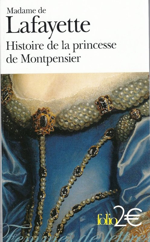 La princesse De Montpensier de Madame De La Fayette