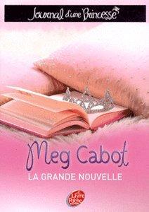 Le journal d'une princesse Tome 1 de Meg Cabot