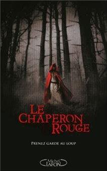 Le chaperon rouge de Sarah Blakley-Cartwright et David Leslie Johnson