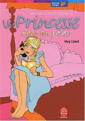 Le journal d'une princesse Tome 4 de Meg Cabot