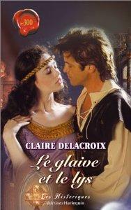 Le glaive et le lys de Claire Delacroix