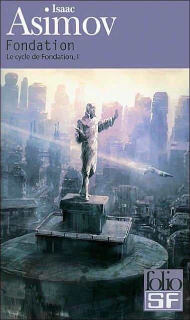 Le cycle de Fondation Tome 1 d'Isaac Asimov